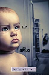 Baby (Hommages ?? Alfred) by Robert Rodi (2013-09-09)