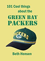 101 Cool Things about the Green Bay Packers (English Edition)
