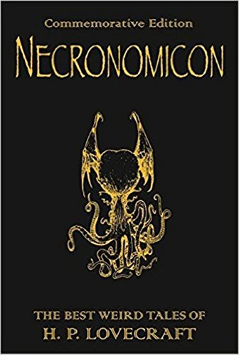 Necronomicon: The Best Weird Tales of H.P. Lovecraft: