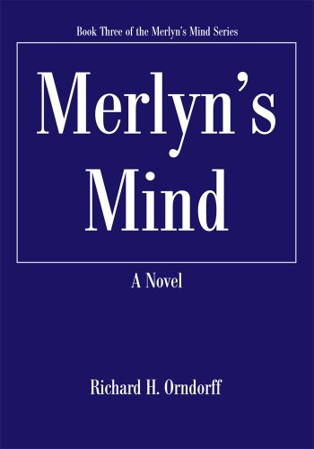 Merlyn's Mind: Book Three of the Merlyn's Mind Series (English Edition)