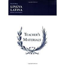 Lingua Latina Per Se Illustrata: Teachers' Materials & Answer Keys for Pars I & II Spi edition by Hans H. Orberg (2005) Paperback