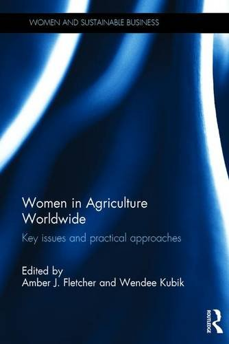 women-in-agriculture-worldwide-key-issues-and-practical-approaches-women-and-sustainable-business