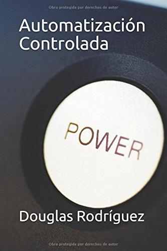 Automatización Controlada