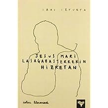 Jesus Mari Lasagabasterrekin Hizketan (Solas Literarioak)