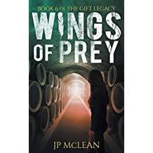 Wings of Prey (The Gift Legacy Book 6)