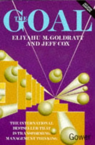 The Goal: A Process of Ongoing Improvement by Eliyahu M. Goldratt (1993-07-08)