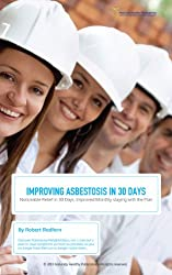 Improving Asbestosis in 30 Days (English Edition)