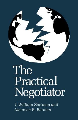 The Practical Negotiator por William I. Zartman