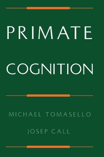 Primate Cognition by Tomasello, Michael, Call, Josep (1997) Paperback