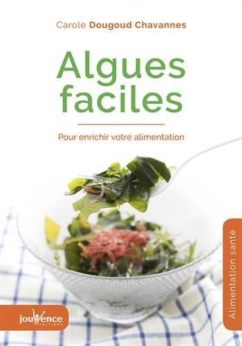 Algues faciles : Pour enrichir votre alimentation
