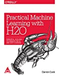 Machine learning has finally come of age. With H2O software, you can perform machine learning and data analysis using a simple open source framework that's easy to use, has a wide range of OS and language support, and scales for big data. This hands-...
