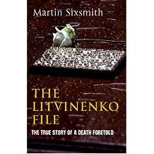 [(The Litvinenko File )] [Author: Martin Sixsmith] [Apr-2007]