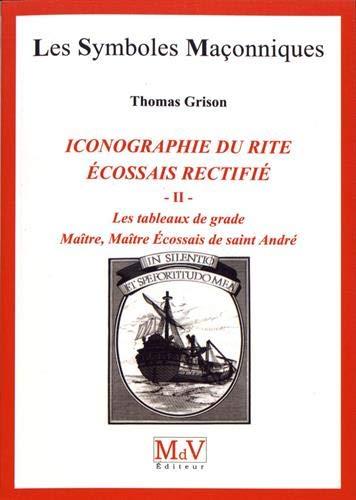 Le tableau de grade : Tome 2, Maître, Maître Ecossais de Saint-André par Thomas Grison