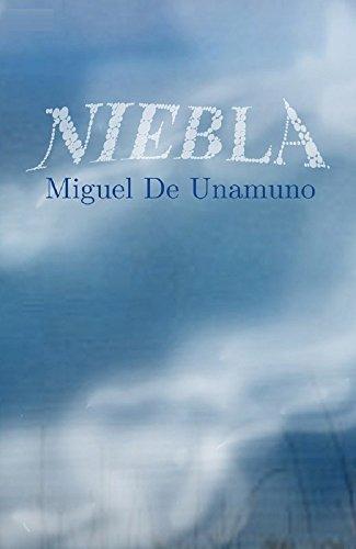 Niebla ( clasicos ) por Miguel  De Unamuno