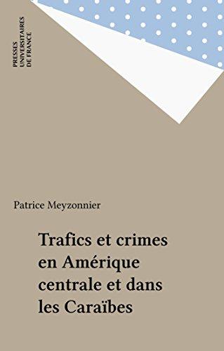 Trafics et crimes en Amérique centrale ...