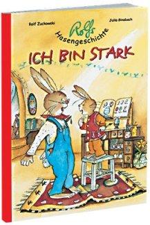 ROLFS HASENGESCHICHTE ICH BIN STARK - arrangiert für Bilderbuch [Noten / Sheetmusic] Komponist: ZUCKOWSKI ROLF + GINSBACH JULIA