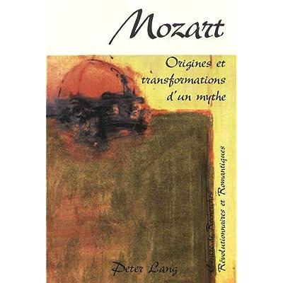 Mozart : Origines et transformations d'un mythe