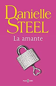 La amante par Danielle Steel