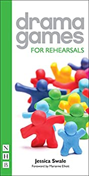 Drama Games for Rehearsals by [Swale, Jessica]