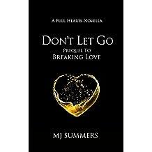 Don't Let Go: A Full Hearts novella