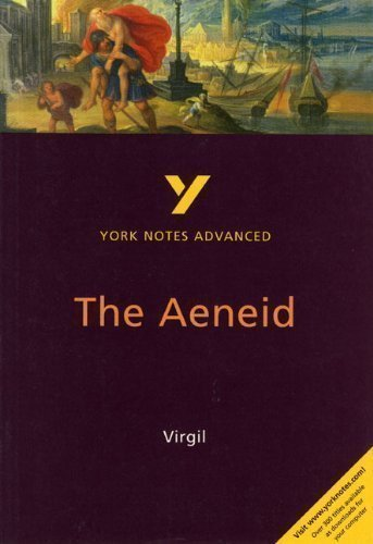 The Aeneid (York Notes Advanced series) by Virgil, Robin Sowerby 2nd edition (2001)