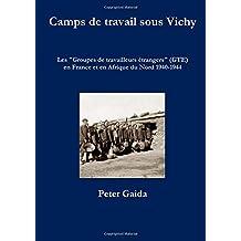 Camps de travail sous Vichy