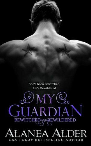 My Guardian: Volume 6 (Bewitched and Bewildered)