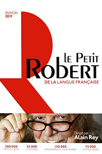 Le Petit Robert de la langue française 2019 (Le Robert Dictionnaires) por Le Robert Team