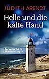 Helle und die kalte Hand von Judith Arendt