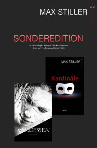 Buchseite und Rezensionen zu '***SONDEREDITION*** VERGESSEN + KARDINÄLE WEINEN NICHT' von Max Stiller