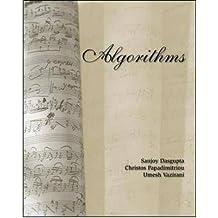 [(Algorithms)] [ By (author) Sanjoy Dasgupta, By (author) Christos H. Papadimitriou, By (author) Umesh V. Vazirani ] [October, 2006]