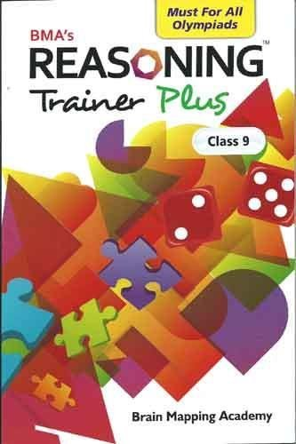 Reasoning Trainer Plus for Class 9 (Old Edition)