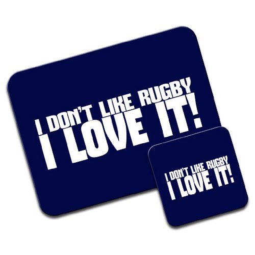 'I Don't Like Rugby... I Love It!' Mousepad und Untersetzer