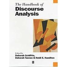 [(The Handbook of Discourse Analysis)] [Author: Deborah Schiffrin] published on (September, 2001)