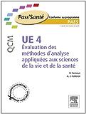 UE 4 - Évaluation des méthodes d'analyse appliquées aux sciences de la vie et de la santé - QCM: 300 QCM
