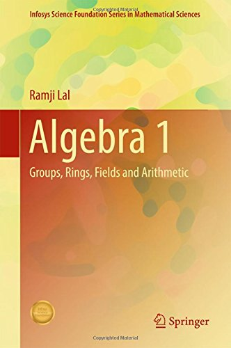 algebra-1-groups-rings-fields-and-arithmetic-infosys-science-foundation-series