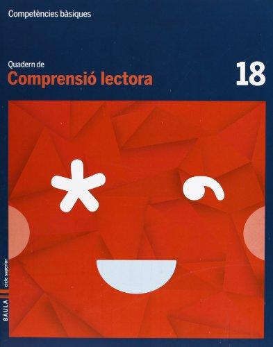 Quadern Comprensió lectora 18 cicle superior Competències bàsiques - 9788447925841