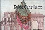 Guido Canella. Disegni 1955-2005. Ediz. italiana e inglese