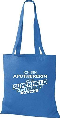shirtstown Borsa di stoffa SONO Apothekerin, WEIL supereroe NESSUN lavoro è Blu reale