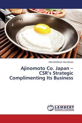 -ajinomoto-co-japan-csrs-strategic-complimenting-its-business-vasudevan-hemaloshinee-author-paperbac