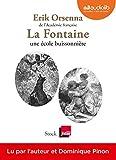 La Fontaine, une école buissonnière - Livre audio 1CD MP3 - Audiolib - 14/03/2018