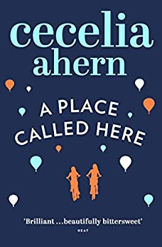A Place Called Here de [Ahern, Cecelia]