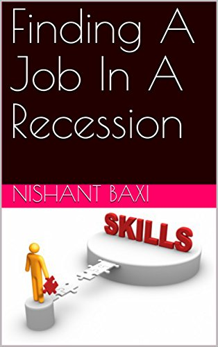 Finding A Job In A Recession (English Edition)