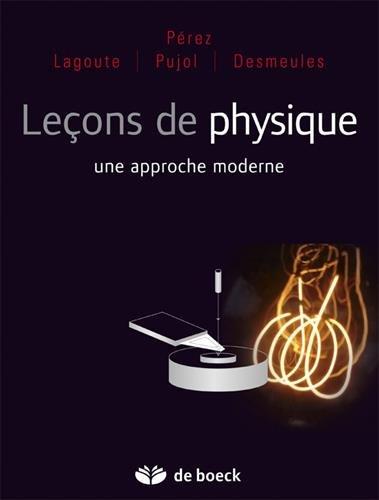 Leons de physique : une approche moderne