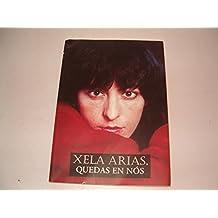 Xela Arias, Quedas En Nos/Is on Us (Edicion Literaria)