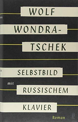 Buchseite und Rezensionen zu 'Selbstbild mit russischem Klavier: Roman' von Wolf Wondratschek