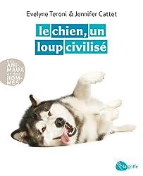 Le chien, un loup civilisé NE