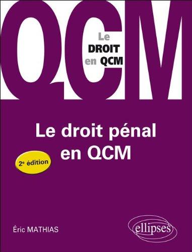 Le Droit Pnal en Qcm