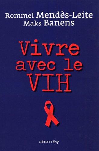 Vivre avec le VIH (Psychologie, Psychanalyse, Pdagogie)