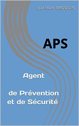 Agent de Prévention et de Sécurité : APS